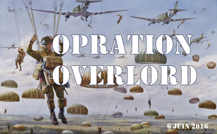 Opération Overlord OVERLORD